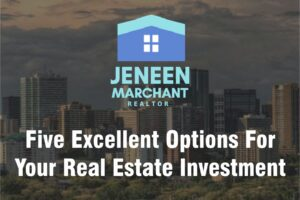 Five Excellent Options For Your Real Estate Investment